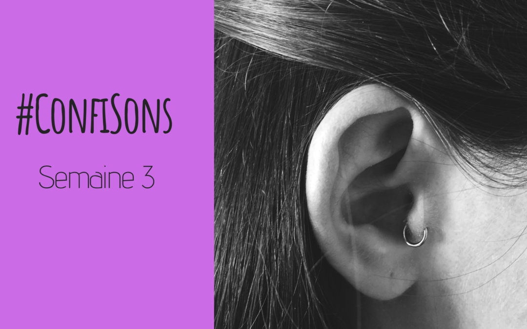 Journal sonore de confinement en famille – Semaine 3